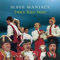 000 Maniacs 10 - Twice Told Tales