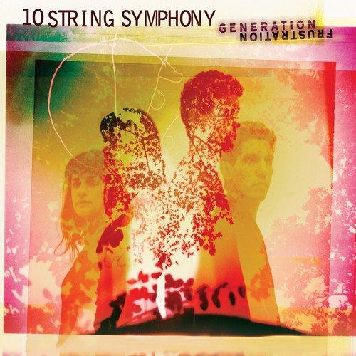 10 String Symphony - Generation Frustration