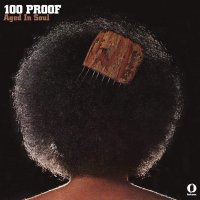 100 Proof (Aged In Soul) - 100 Proof