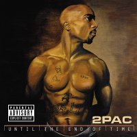 2Pac -Until The End Of Time