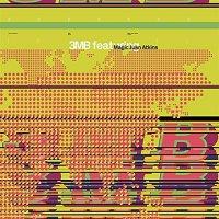 3Mb  /  Magic Juan Atkins - 3Mb Featuring Magic Juan Atkins