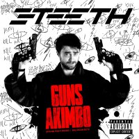 3Teeth -Guns Akimbo