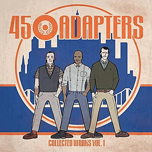 45 Adapters -Collected Works