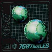 7697 Miles -Iskay