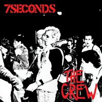7Seconds - The Crew - Deluxe Edition