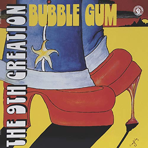 9Th Creation - Bubble Gum