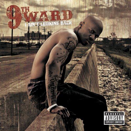 9Th Ward -I Ain't Looking Back