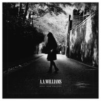 A.a. Williams -Songs From Isolation