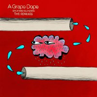 A Grape Dope -Backyard Blenders: The Remixes