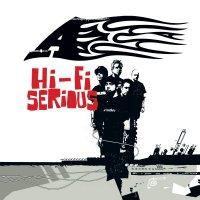 A -Hi-Fi Serious