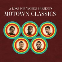 A Loss For Words -Motown Classics
