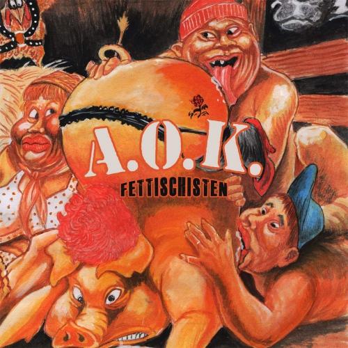 A.o.k. - Fettischisten