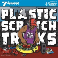 A-Scratch - Plastic Scratch Tricks