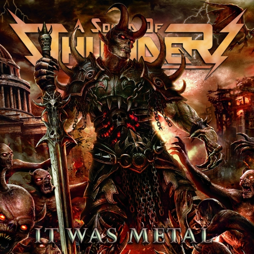 A Sound Of Thunder - It Was Metal