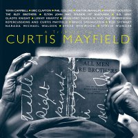 A Tribute To Curtis Mayfield - A Tribute To Curtis Mayfield