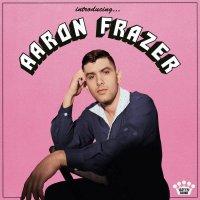 Aaron Frazer -Introducing...