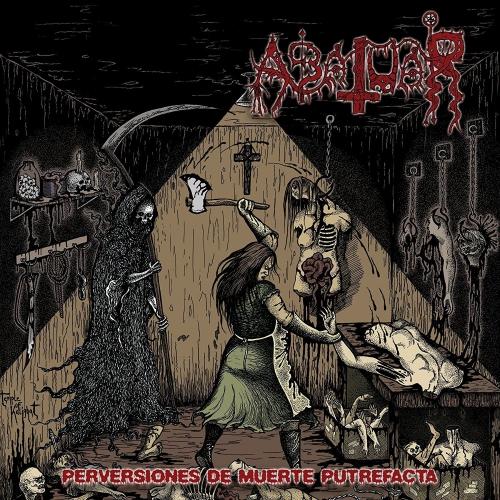 Abatuar - Perversiones De Muerte Putrefacta