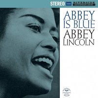 Abbey Lincoln -Abbey Is Blue