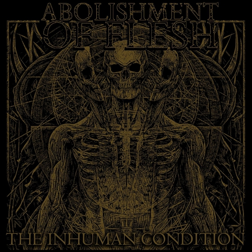 Abolishment Of Flesh - Inhuman Condition