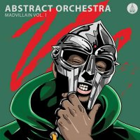 Abstract Orchestra - Madvillain Vol. 1