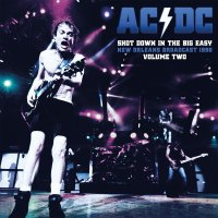Ac / Dc -Shot Down In The Big Easy Vol.2