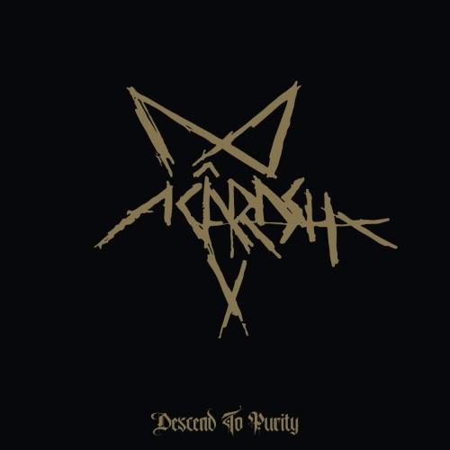 Acarash - Descend To Purity