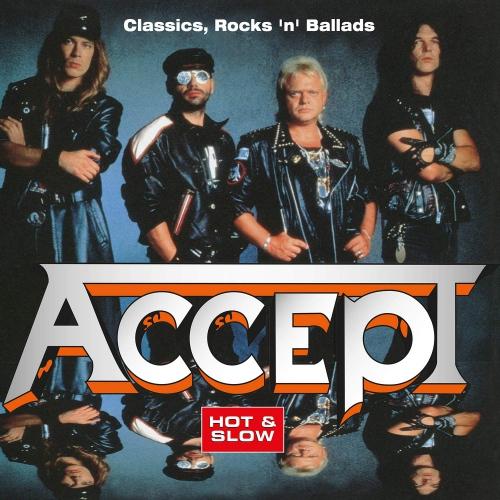 Accept - Hot & Slow: Classics Rock N Ballads