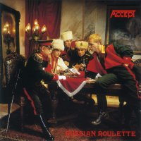 Accept -Russian Roulette