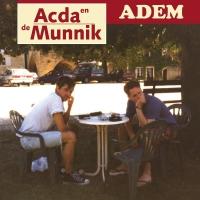 Acda En De Munnik -Het Beste Van Acda En De Munnik