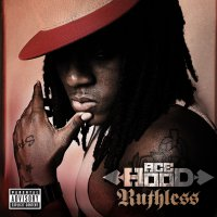 Ace Hood -Ruthless