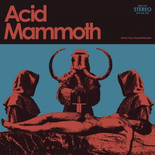 Acid Mammoth -Acid Mammoth