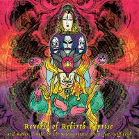 Acid Mothers Temple - Reverse Of Rebirth Reprise