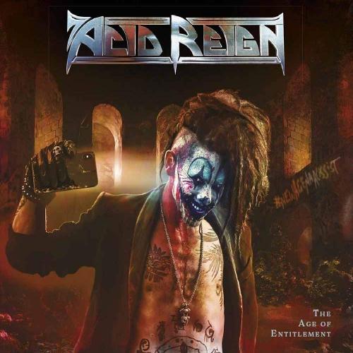 Acid Reign -The Age Of Entitlement