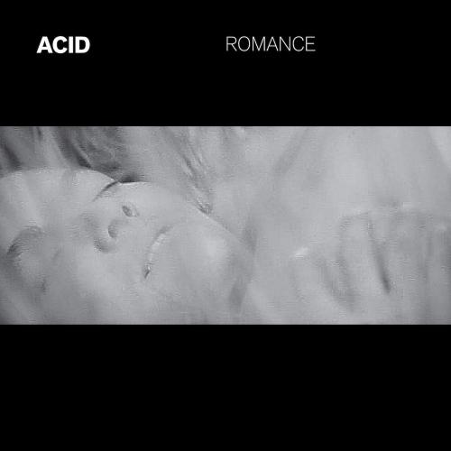 Acid - Romance