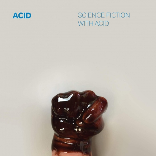 Acid - Science Fiction With Acid