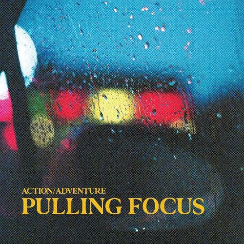 Action / Adventure - Pulling Focus