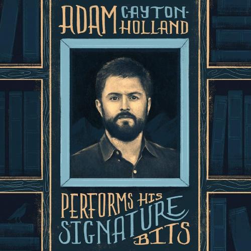 Adam Cayton-Holland - Adam Cayton-Holland Performs His Signature Bits
