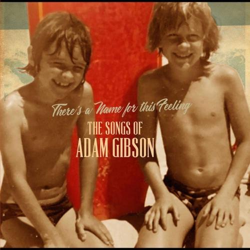 Adam Gibson -The Songs Of Adam Gibson