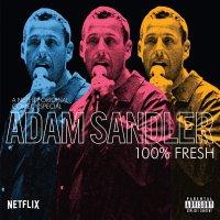 Adam Sandler -100% Fresh
