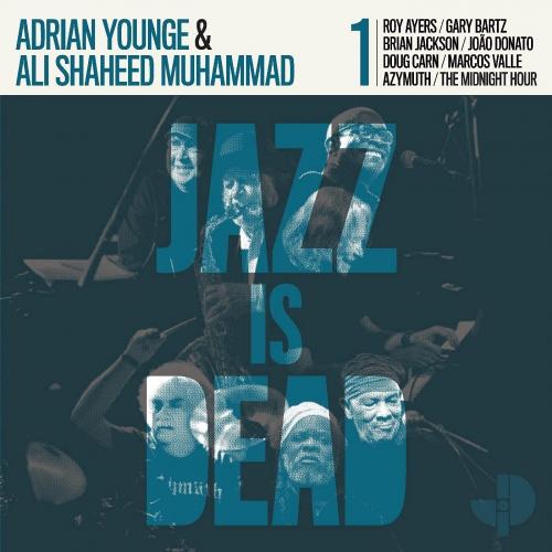 Adrian Younge  &  Ali Shaheed Muhammad -Jazz Is Dead