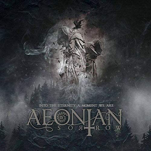 Aeonian Sorrow - Into The Eternity A Moment We Are