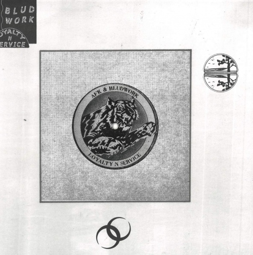 Afk & Bludwork - Loyalty N Service