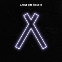 Agent Side Grinder -A/x