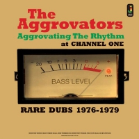 Aggrovators - Aggrovating The Rhythm At Channel One