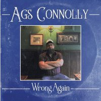 Ags Connolly -Wrong Again