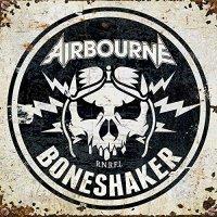 Airbourne -Boneshaker