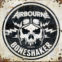 Airbourne - Boneshaker Bone