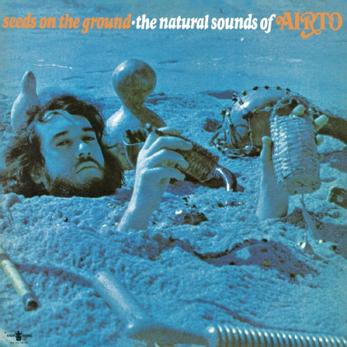 Airto - Seeds On The Ground--The Natural Sounds Of Airto