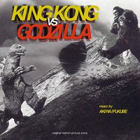 Akira Ifukube -King Kong Vs Godzilla / Soundtrack