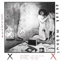Aksak Maboul - Un Peu De L'âme De Bandits